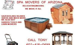 WE BUY SHEDS WE BUY HOT TUBS WE BUY TRAILERS WE BUY PATIO FURNITURE WE PICK-UP 602-623-340-8643