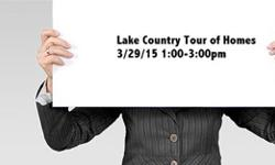 Lake Country Tour of Homes 3/29/15 1